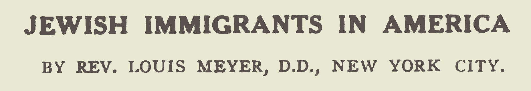 Meyer, Louis, Jewish Immigrants in America Title Page.jpg