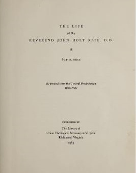 Price, Philip Barbour, The Life of the Reverend John Holt Rice, D.D. Title Page.JPG
