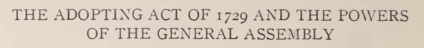 Stevenson, Joseph Ross, The Adopting Act of 1729 and the Powers of the General Assembly Title Page.jpg