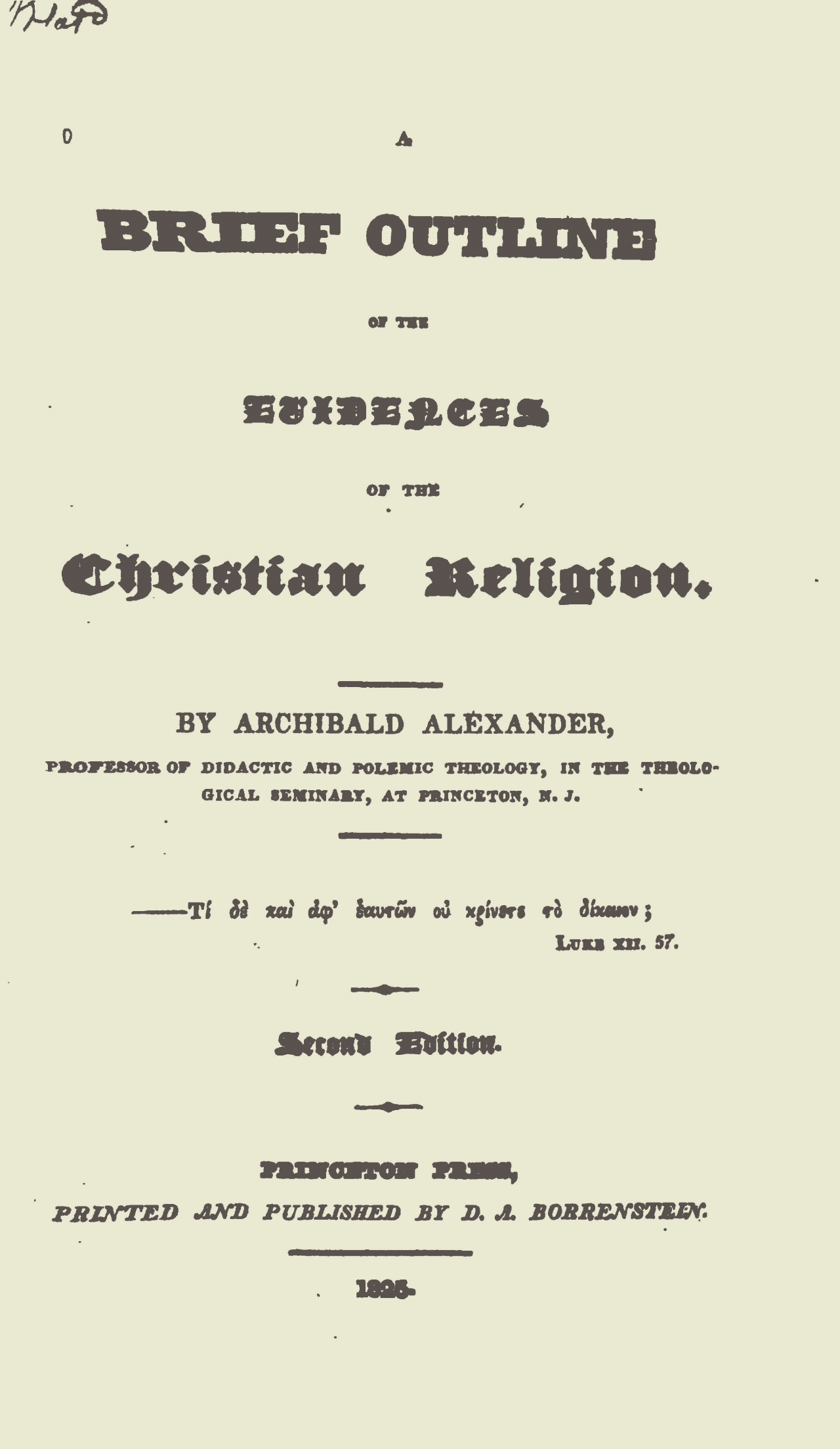 Alexander, Archibald, A Brief Outline of the Evidences of the Christian Religion Title Page.jpg
