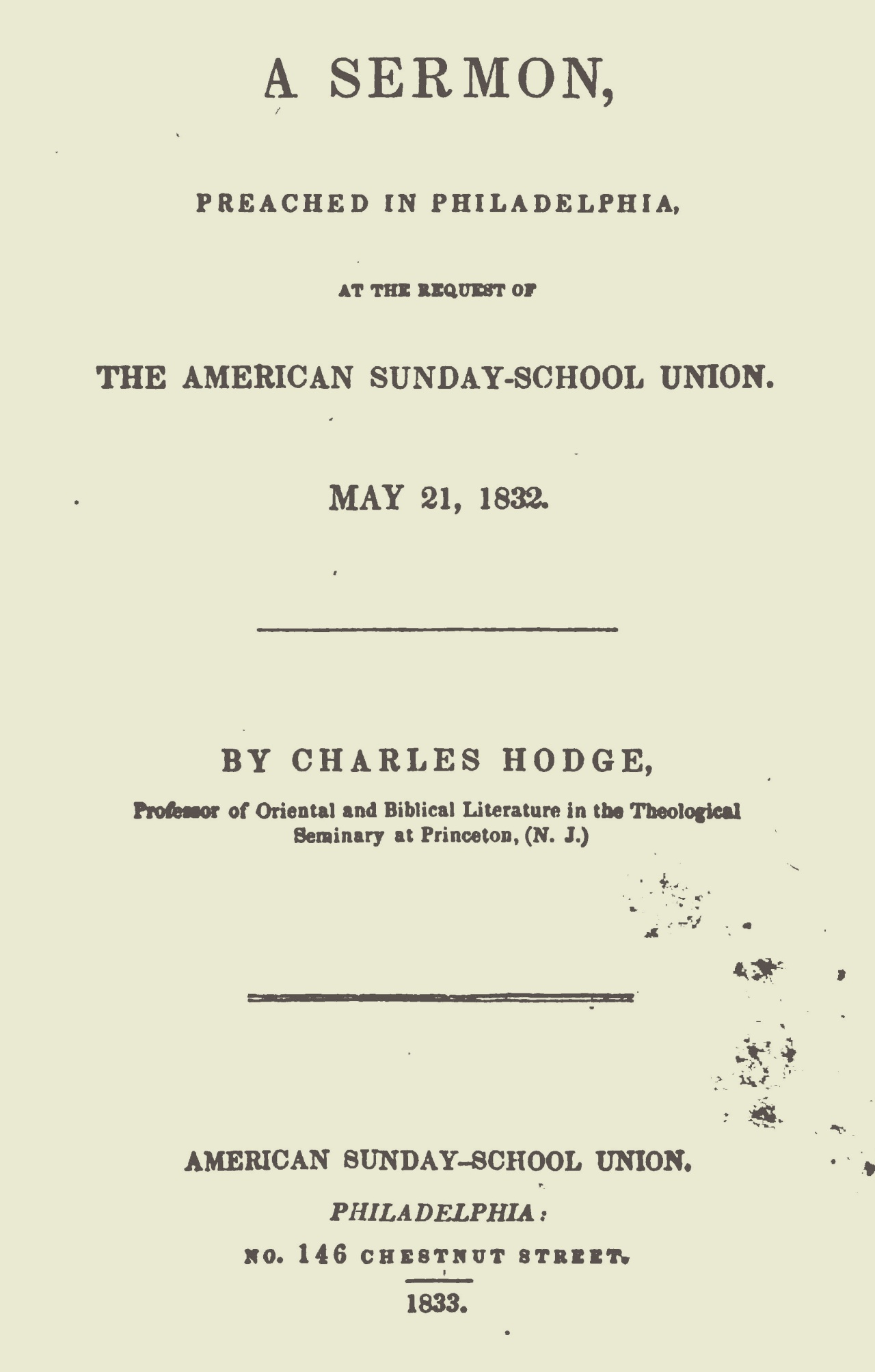 Hodge, Charles, The Place of the Bible in a System of Education A Sermon Title Page.jpg
