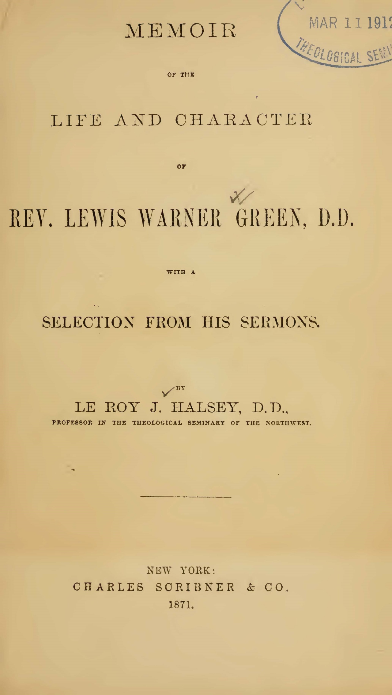 Halsey, Leroy Jones, Memoir of the Life and Character of Rev. Lewis Warner Green Title Page.jpg