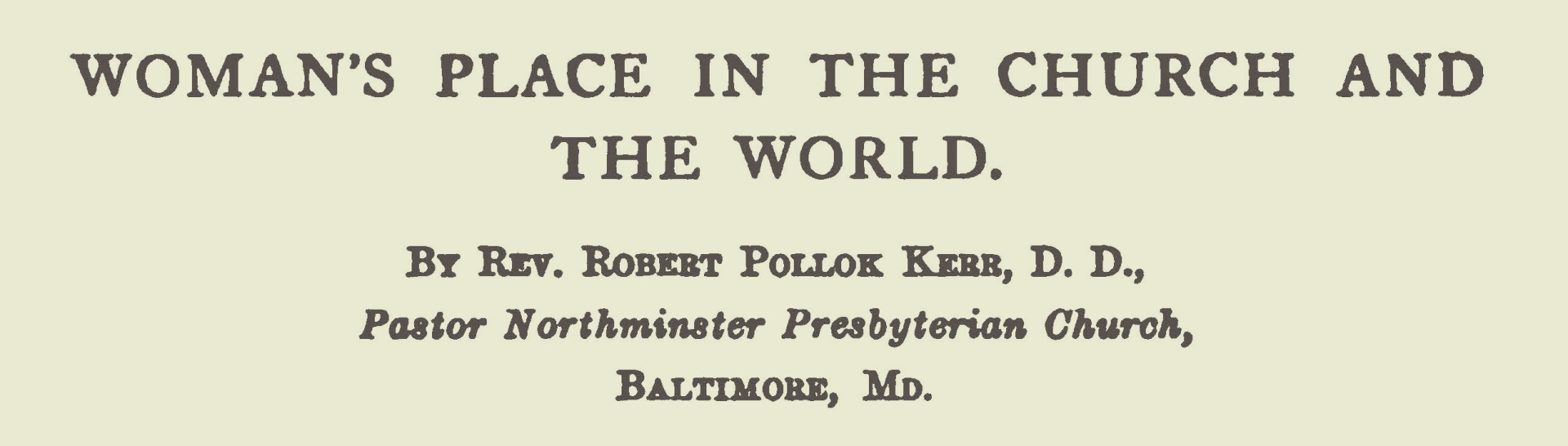 Kerr, Robert Pollock, Woman's Place in the Church and the World Title Page.jpg