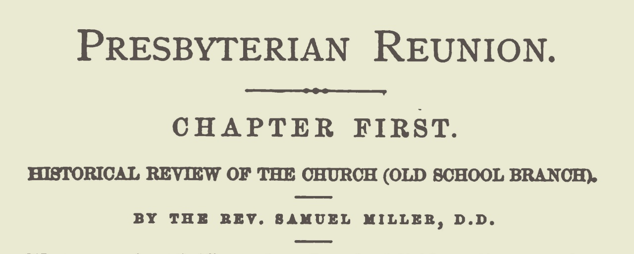 Miller, Jr., Samuel, Historical Review of the Church (Old School Branch) Since 1837 Title Page.jpg