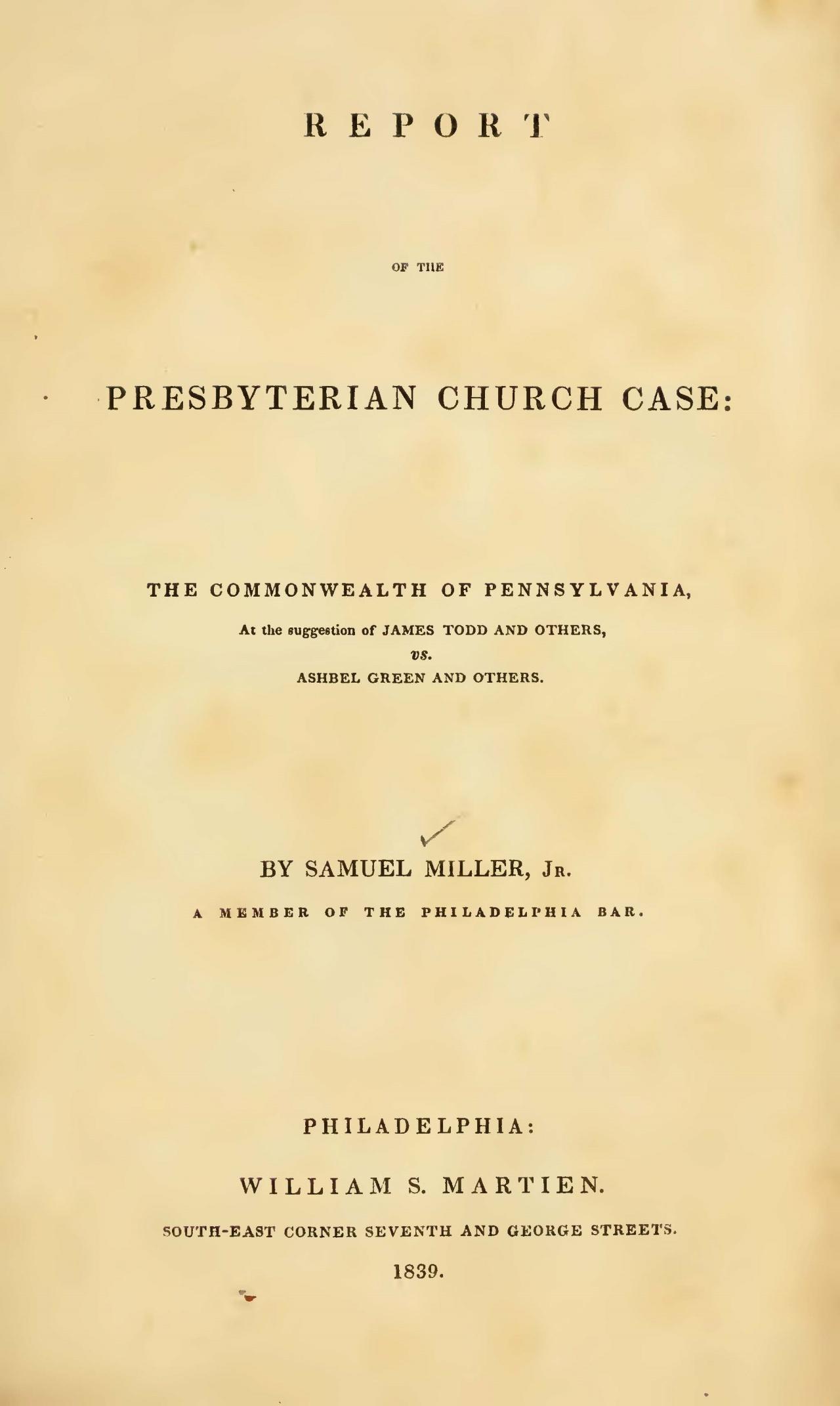 Miller, Jr., Samuel, Report of the Presbyterian Church Case Title Page.jpg