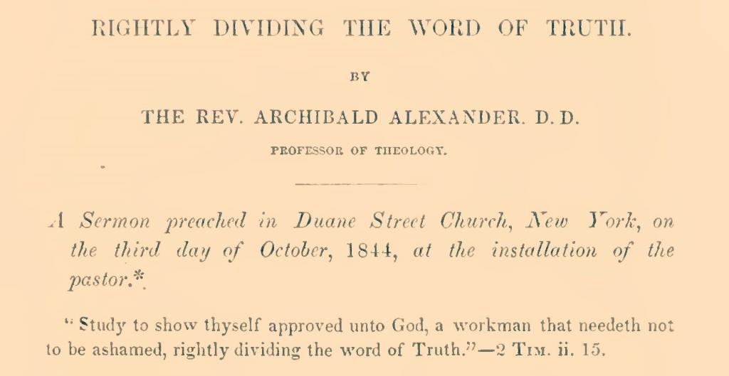 Archibald Alexander's installation sermon given on behalf of his son James W. Alexander.