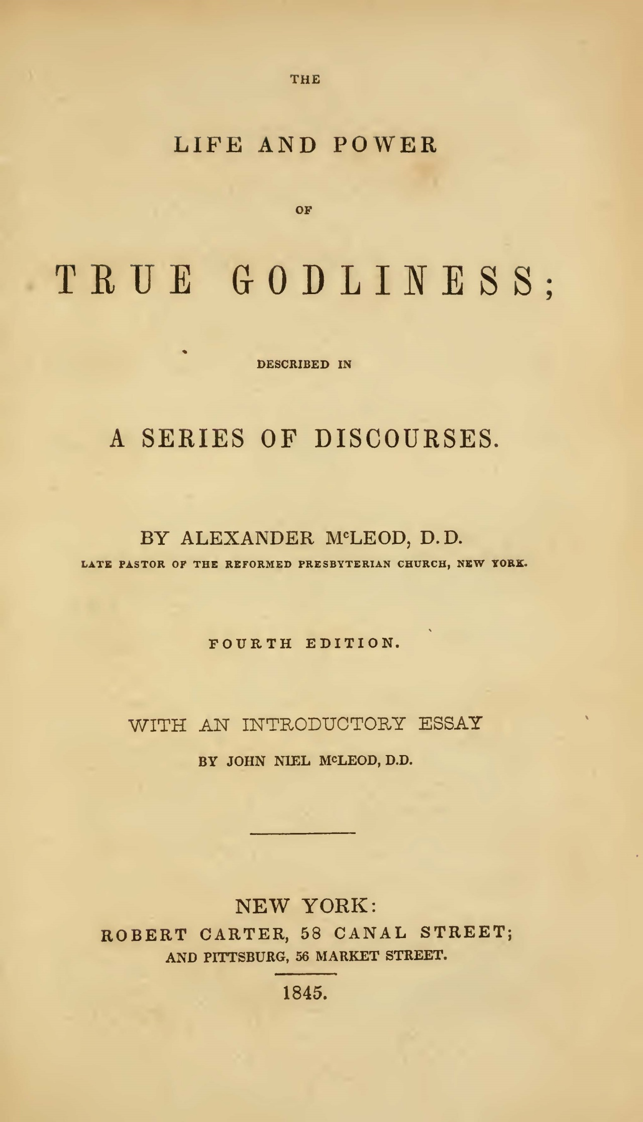 McLeod, John Niel, Introductory Essay to Alexander McLeod's The Life and Power of True Godliness Title Page.jpg