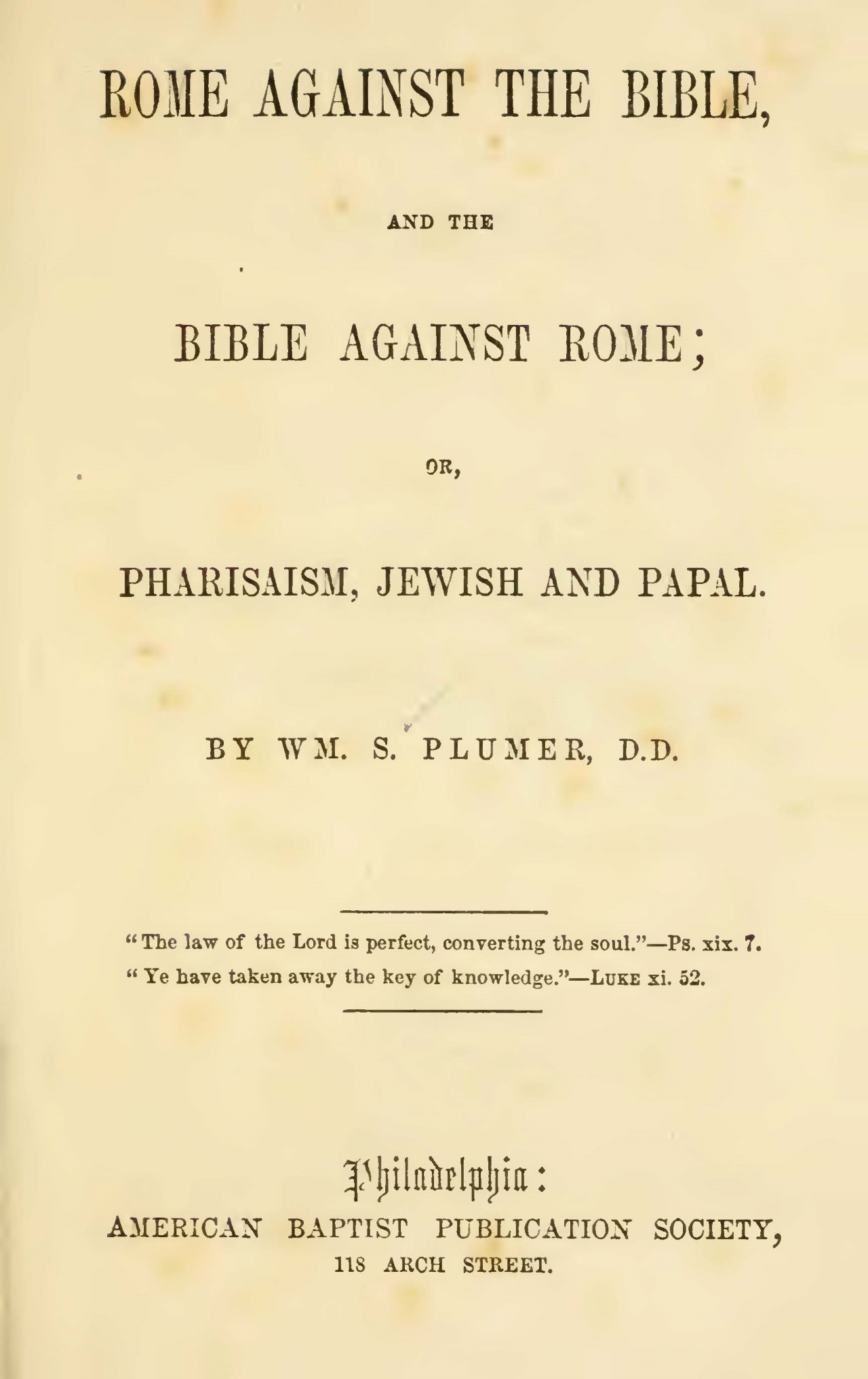 Plumer, William Swan, Rome Against the Bible, and the Bible Against Rome Title Page.jpg