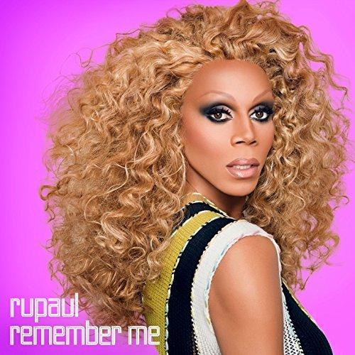 RuPaul Remember Me featuring RuPaul