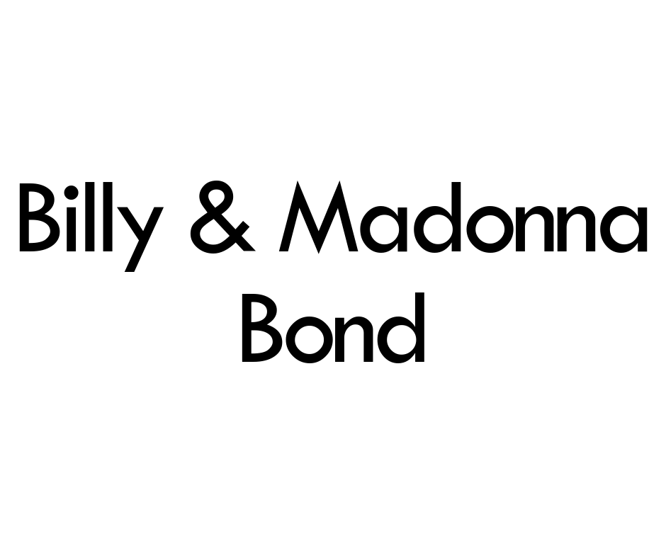 Billy and Madonna Bond .png