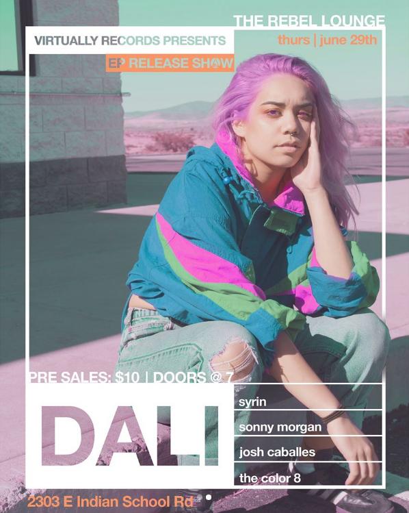 Dali EP Release Show - 6.29.17 | 7:30PM | 2303 E INDIAN SCHOOL RD