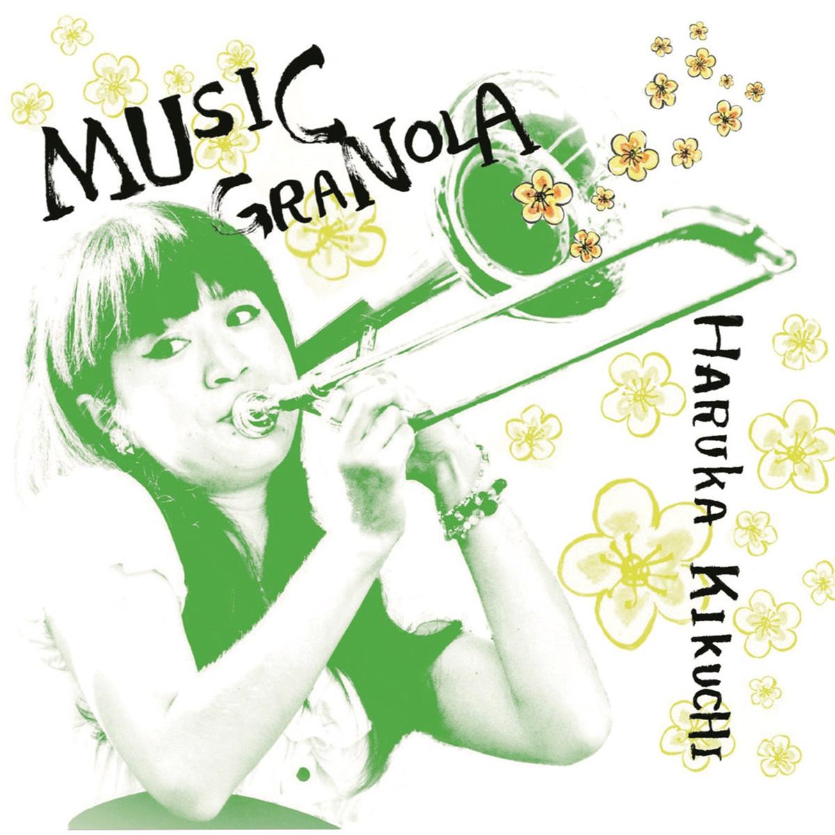 Haruka Kikuchi Music GraNOLA