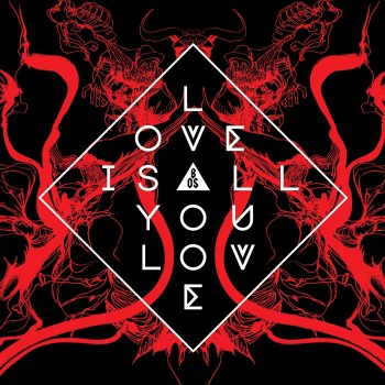 Love Is All You Love – Band of Skulls