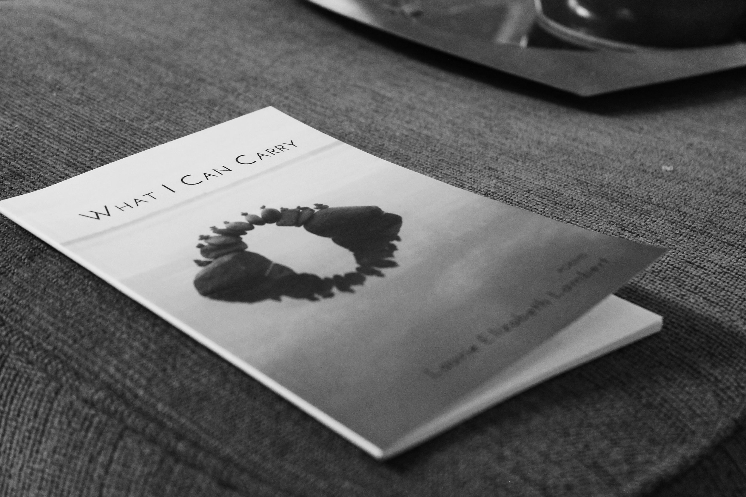 A copy of Laurie Lambert's book,  What I Can Carry .