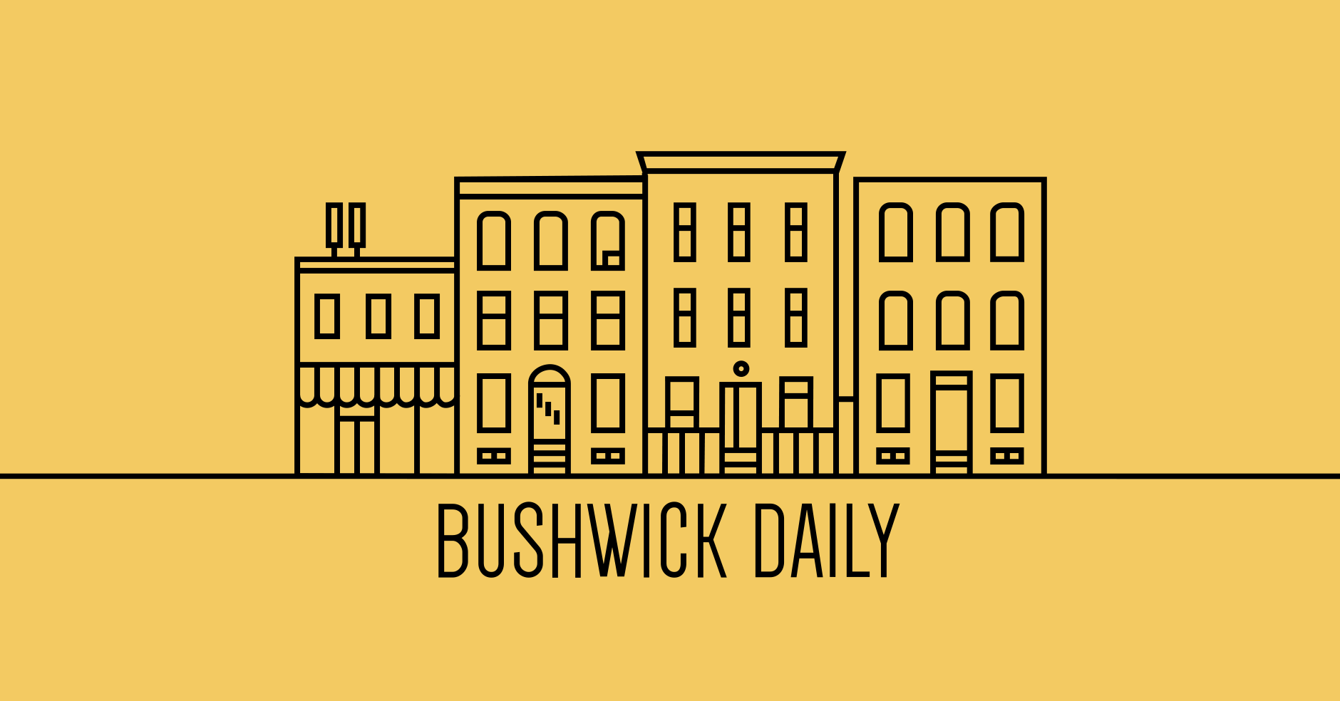 BUSHWICK DAILY -