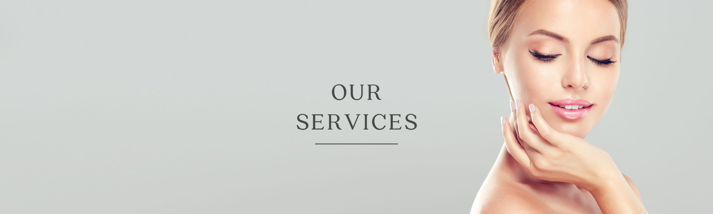 The Clinic for Medical Aesthetics - Our Services Banner.jpg