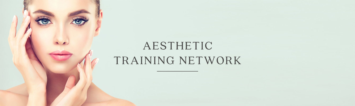 AESTHETIC TRAINING NETWORK — The Clinic for Medical Aesthetics