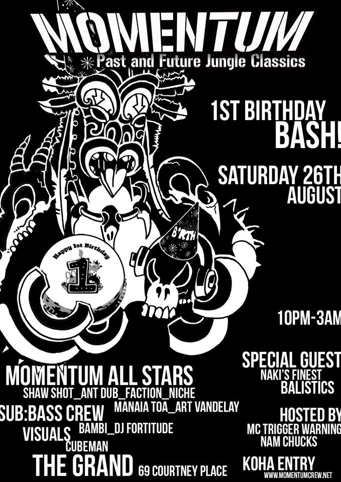Momentum Crew 1st Birthday Bash!  Saturday August 26, The Grand, Wellington