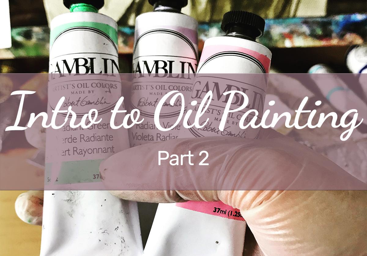 Blog-Intro-to-Oil-Painting-Free-Tutorials-p2.jpg