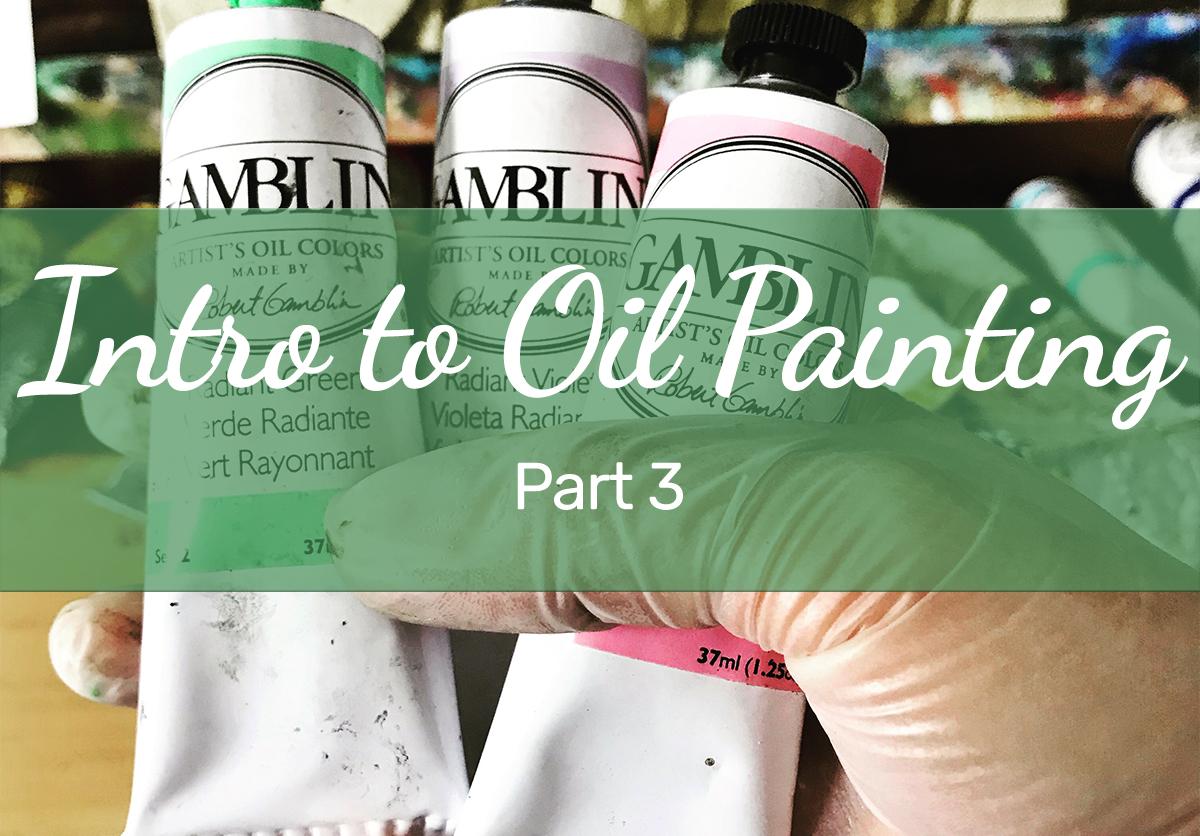 Blog-Intro-to-Oil-Painting-Free-Tutorials-p3.jpg