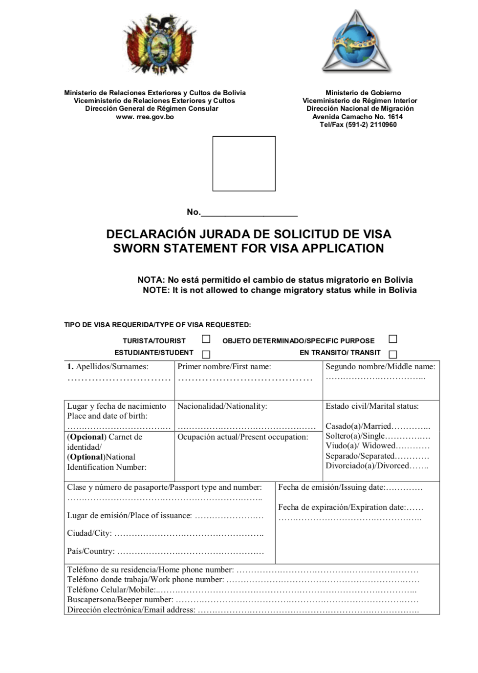 The Sworn Statement of Visa Application for Bolivia (first page only)