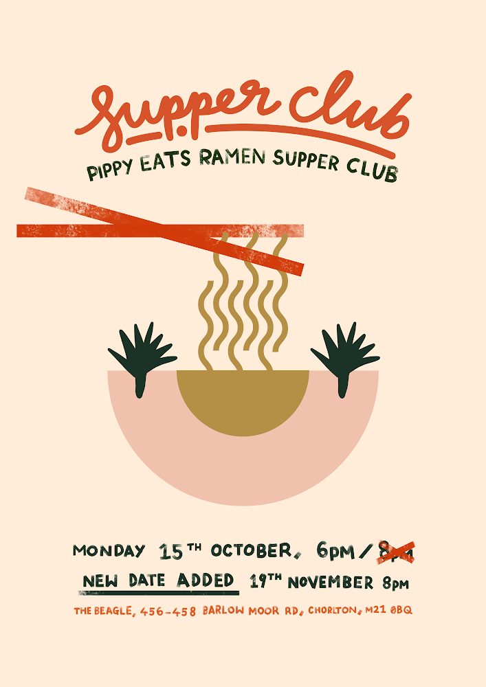 Mon 19 November 2018 - Join Pippy Eats at The Beagle, Chorlton on Monday for an evening dedicated to the Japanese delights of Ramen.The supper club boasts a sumptuous 3-course meal, including grilled yakitori skewers and a hearty bowl of proper ramen with handmade noodles, plus all the juicy trimmings.Pippy, winner of BBC1's Britain's Best Home Cook is an Asian food enthusiast and has been a lover of the cuisine from a young age. A great opportunity to sample some delicious noodles and the perfect elixir this Autumn.Tickets available from Eventbrite.