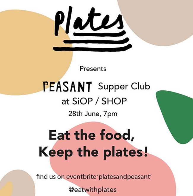 A Plates and Peasant Supper Club - A collaborative supper club between ceramics and food, this June, Plates, a collective of ceramicists working with chefs to bring the city of Manchester custom made plate supper clubs, joins forces with Peasant for a five course summer menu all served on beautiful hand-made plates and dishes.Taking place at the wonderful Siop Shop (don't forget to grab a Passion fruit meringue doughnut - trust us) in the Northern Quarter, besides the amazing food, which includes crab pâté with sourdough as well as a rather decadent elderflower custard, guests will also be able to keep their own plates!Details:Date: Friday, 28 JuneLocation: Siop Shop, 53 Tib StreetTickets