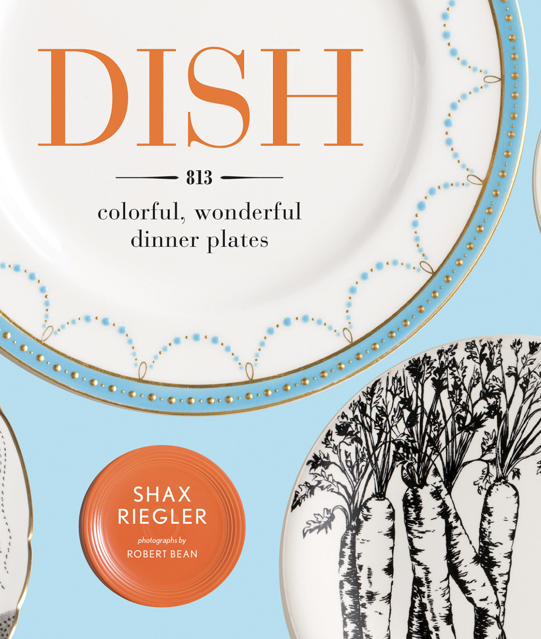 Dish by Shax Riegler<br>2012