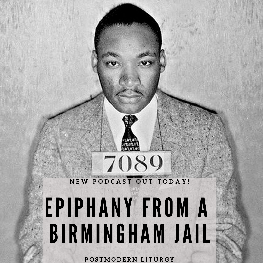 Epiphany from a Birmingham Jail