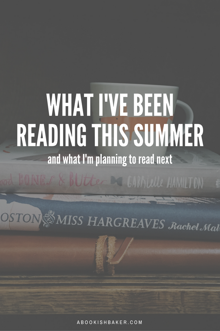 what I've been reading this summer and what books I'm planning to read next