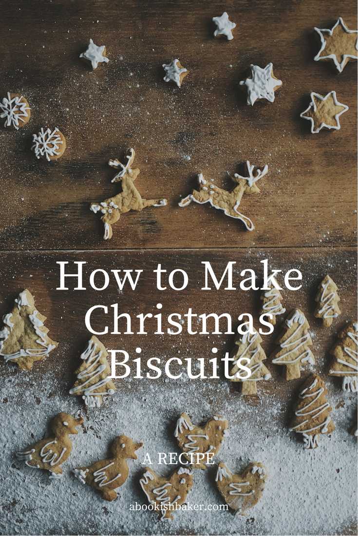 How to make christmas biscuits
