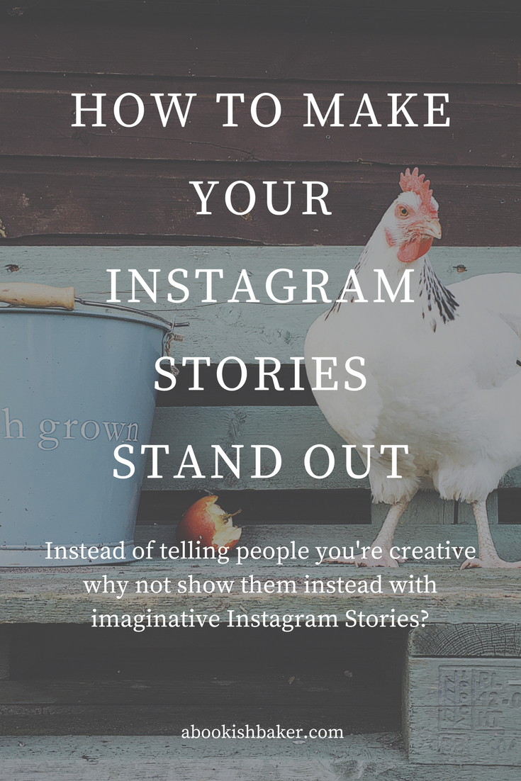 how to make your instagram stories stand out. Instead of telling people you're creative why not show them instead with imaginative Instagram Stories?