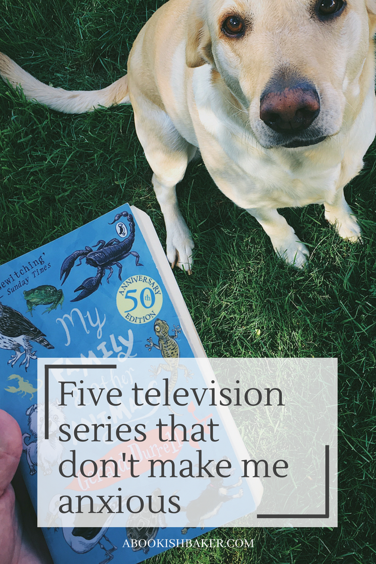 Five television series that don't make me anxious