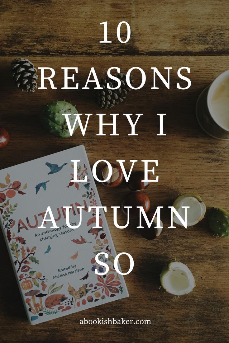 10 reasons why i love autumn so