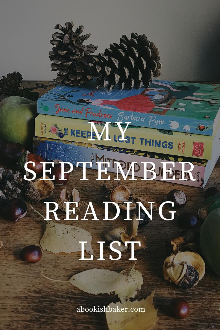 My September reading list including Barbara Pym, Jessica Fellowes and Ruth Hogan