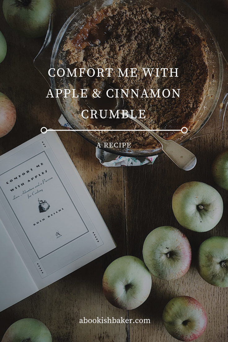 comfort me with apple and cinnamon crumble. a delicious and simple recipe for an autumn day