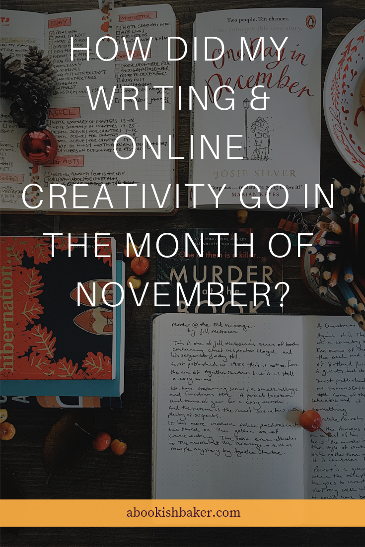 how did my writing and online creativity month of November go?