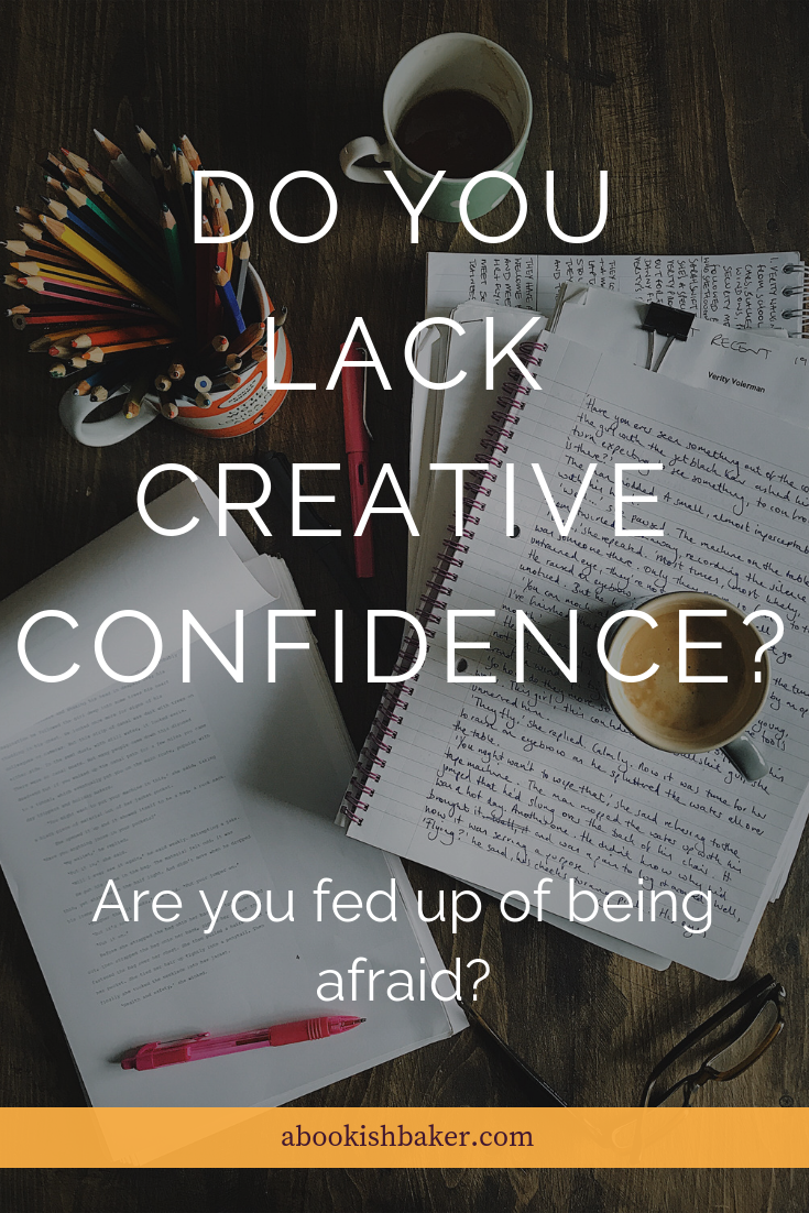 Do you lack creative confidence? Are you fed up of being afraid? When self doubt stops you creating....