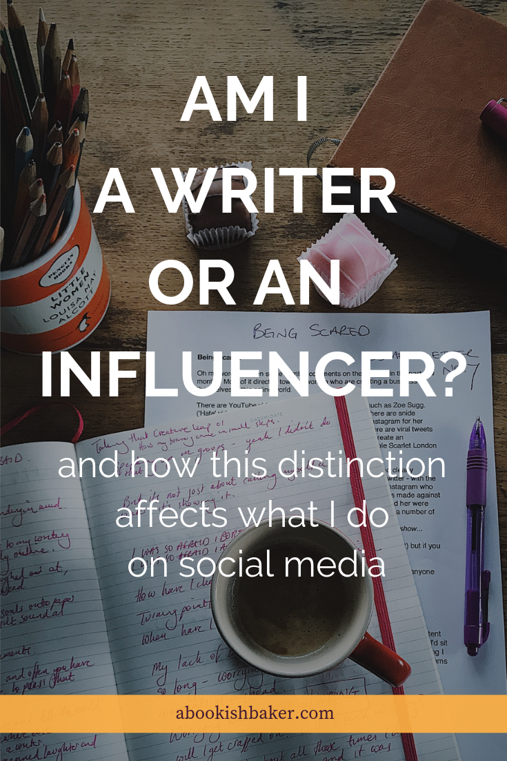Am I a writer or an influencer? And how this affects what I do on social media.