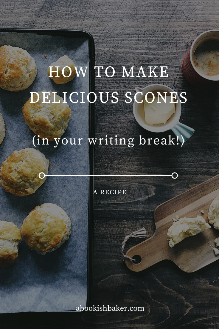 How to make delicious scones (in your writing break) to give you instant home baked cosiness.