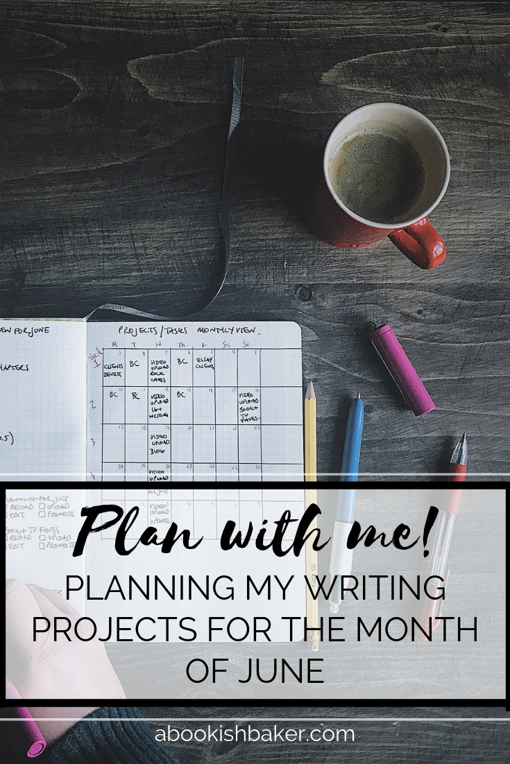 Plan with me! Planning my writing projects for the month of June.