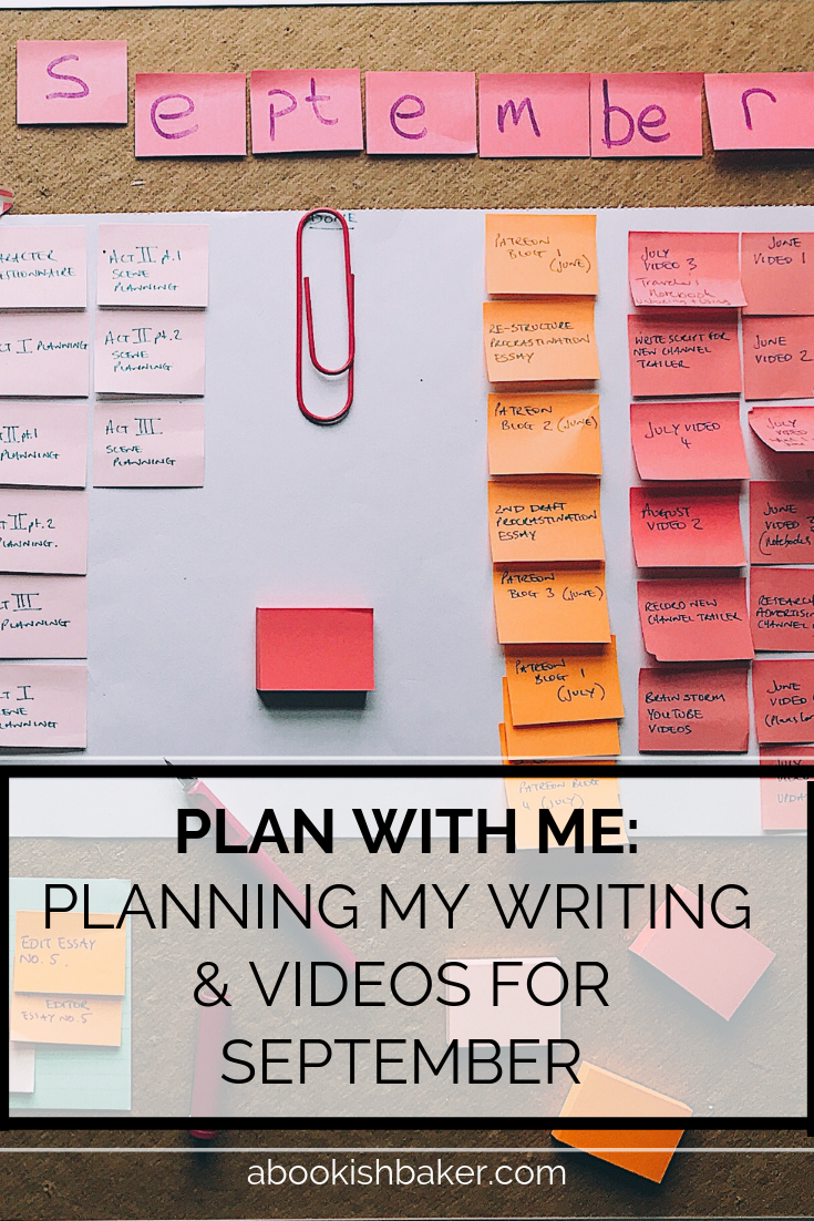 Planning my writing & videos for September