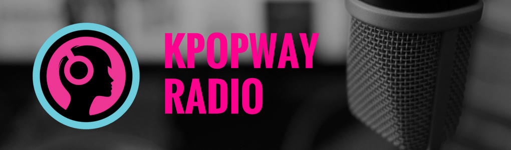 Kpop Radio - Enjoy the K-pop Music You Love — Kpopway