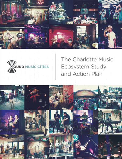 Sound-Music-Cities-Charlotte-Music-Ecosystem-Action-Plan-Cover.jpg