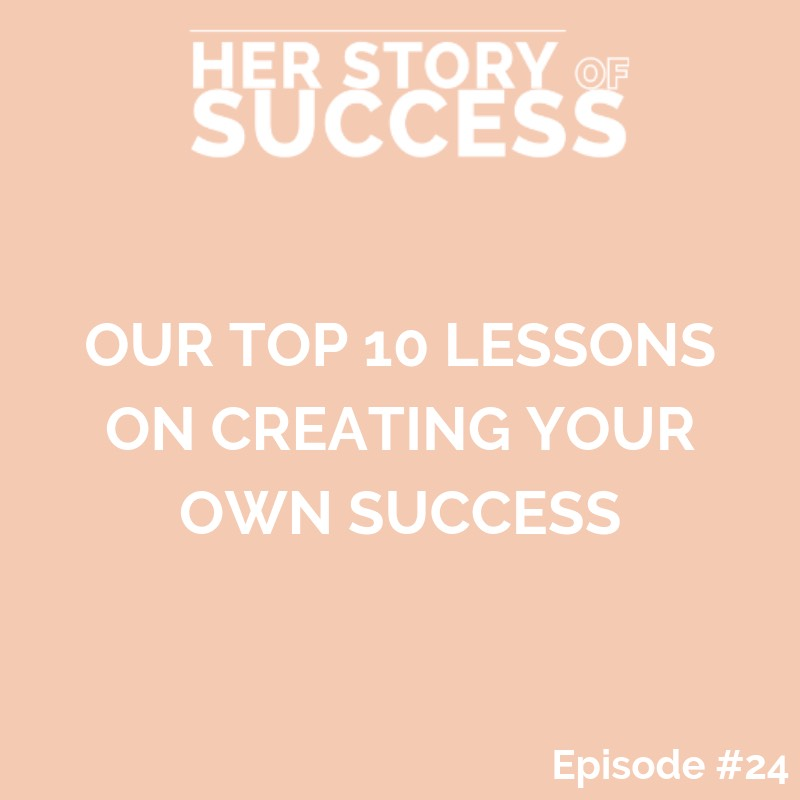 Top 10 Lessons on Creating Your Own Success