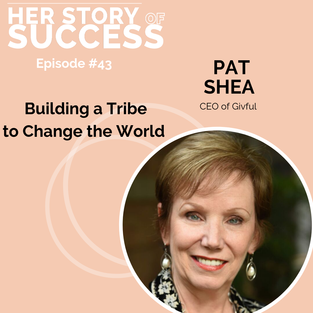 Pat Shea, Building a Tribe to Change the World
