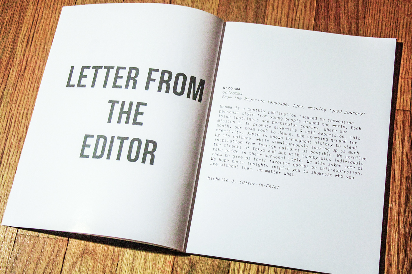 Uzoma is a publication that showcases the personal style of young creatives from around the world.