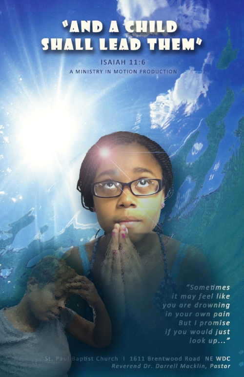And a Child Shall Lead Them (2014)  - Witness a husband/father with no spiritual foundation, a wife/mother experiencing a spiritual warfare and a prayerful, God-fearing daughter hoping to save them as a tragic occurrence has just struck their family. Can this family be saved?