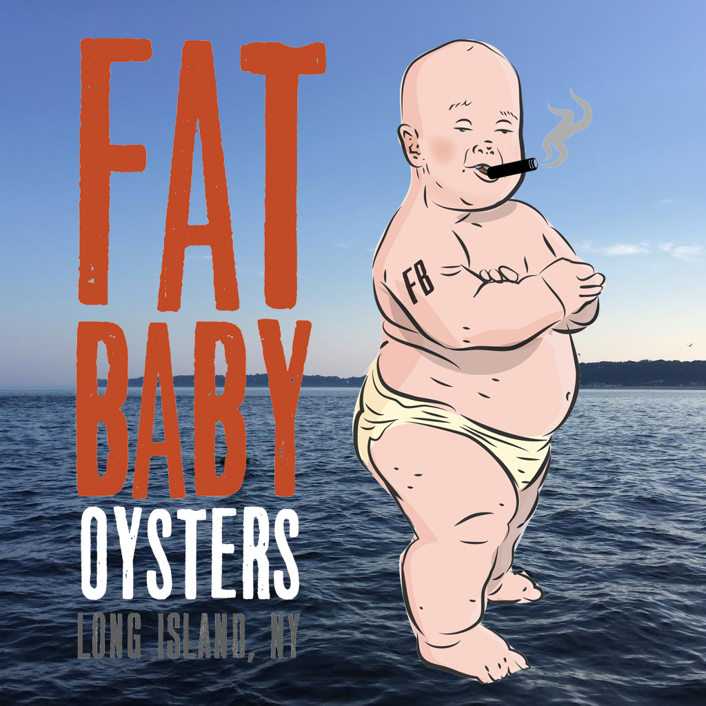 Fat Baby Oysters -