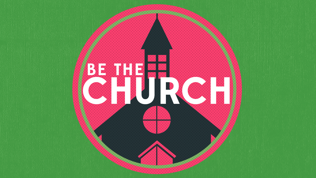 Be the Church - Pastor Dave Lescalleet and Pastor Jeremy DeBord